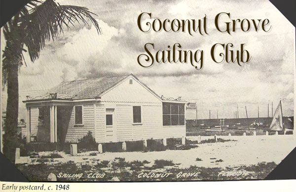 A Short History of the Coconut Grove Sailing Club