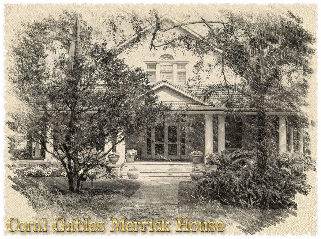 historic Coral Gables Merrick House